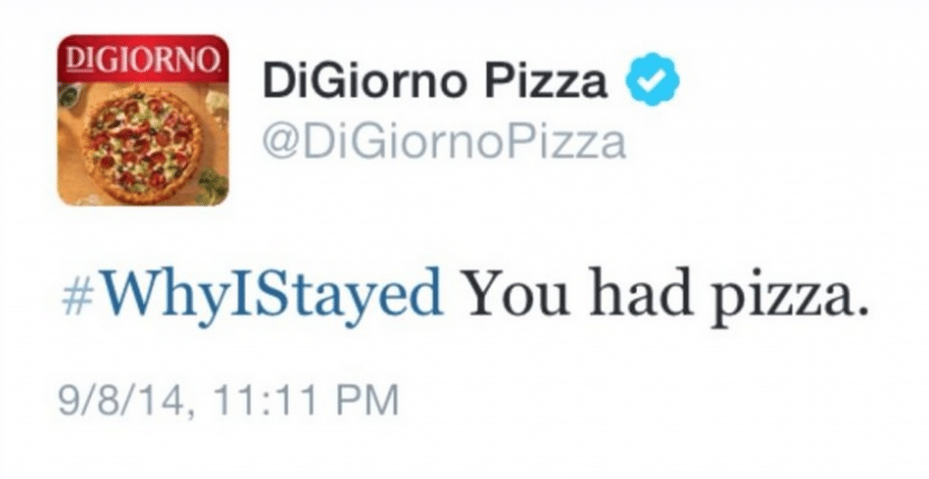 #WhyIStayed, DiGiorno Pizza, hashtag mistakes